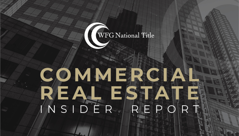 WFG National Title Commercial Real Estate Insider Report