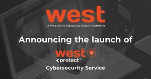 WEST, A WILLISTON FINANCIAL GROUP COMPANY, LAUNCHES WESTprotect CYBERSECURITY SERVICE TO PROTECT TITLE AGENTS, REAL ESTATE PROFESSIONALS AND LENDERS FROM EMAIL FRAUD