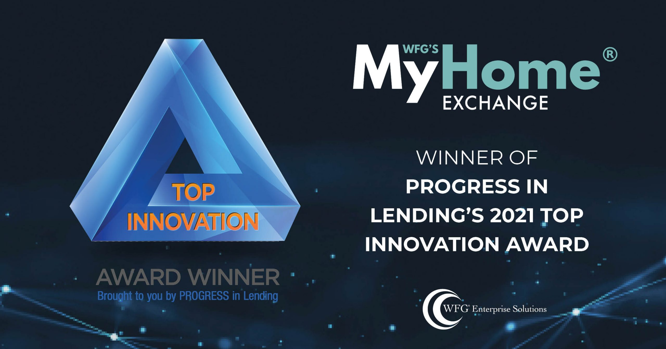 MyHome Exchange Wins Progress-in-Lending's 'Innovations Award'